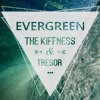 Tresor & The Kiffness - Evergreen
