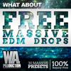 FREE Massive EDM Drops