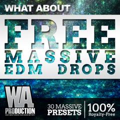 Free Massive EDM Drops [30 NI Massive Lead / Bass Presets]