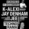 Eküm @ Technorama - w/ K Alexi - Jay Denham - DJ Jee - Paris Dec 11 2015