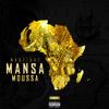 Madfight - Mansa Moussa (Real Nigga) Prod By Tota mp3