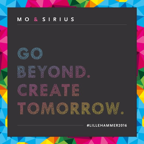 Mo & Sirius - Go beyond. Create tomorrow. (Radio Edit)