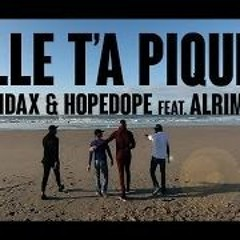 Hamdax & Hopedope feat. Alrima - Elle t'a piqué (CLIP OFFICIEL)