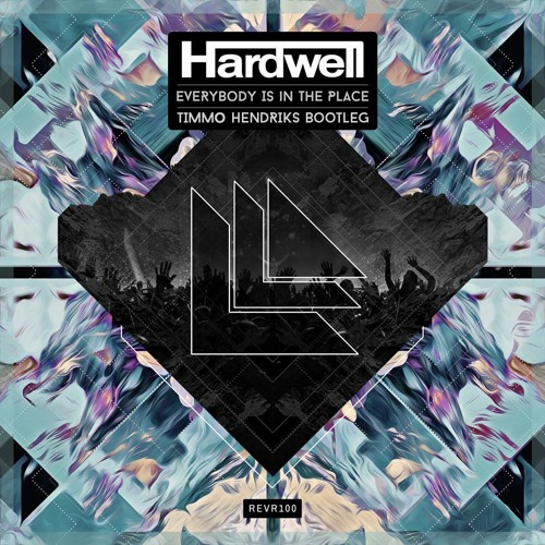 Hardwell - Everybody Is In The Place (Timmo Hendriks Bootleg)