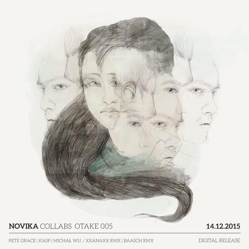 NOVIKA COLLABS - OTAKE RECORDS (005)
