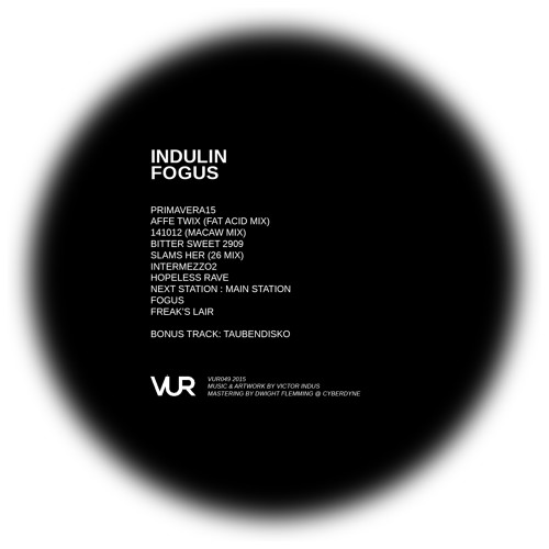 VUR049 - Indulin - Fogus preview
