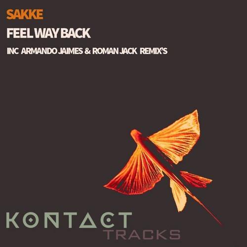 Sakke - Feel Way Back (Armando Jaimes aka dJMS 'Nostalgia' Remix)