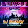 2016 Hindi Mashup Prod BY DJ Thisaru((wWw.DJThisaru.Com))