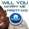 Will you marry me first?......... God