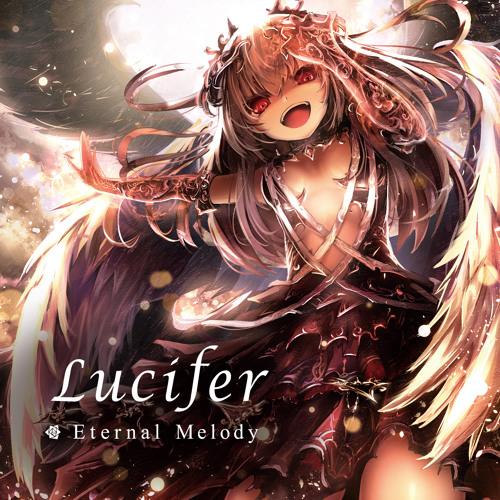 Eternal Melody - Lucifer - XFD