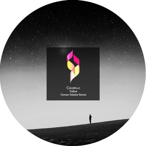 Coldplay - Yellow (Osman Veledar Remix)