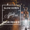 """MOR Network - """"Slow Down"""" - Chillstep/Chill Mix w/ Affinity FM *Buy = Free DL*"""