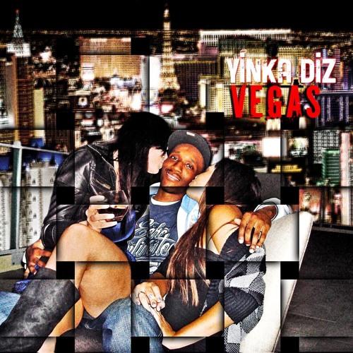 Yinka Diz - Vegas (Prod. David Bocuse)