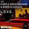 poster of Purple Disco Machine L O V E song
