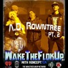 Www.WakeTheFlokUp.net Ep.114 Feat A.D Rowntree PT2