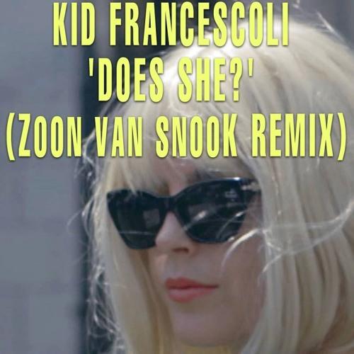 Kid Francescoli 'Does She?' (Zoon van snooK Remix)