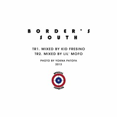 BORDER'S SOUTH / TR2. MIXED BY LIL' MOFO