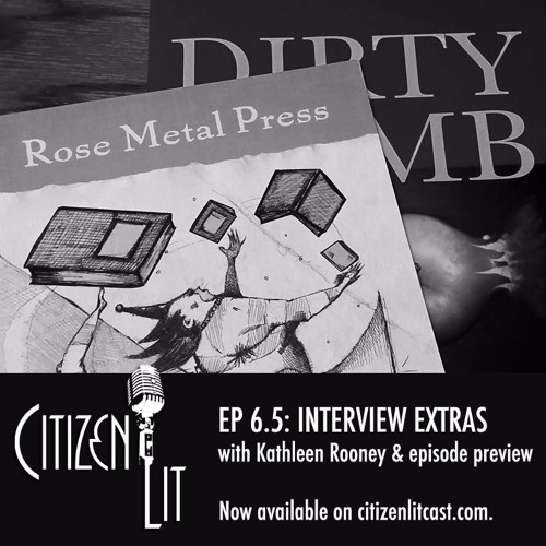 Episode 6.5: Interview Extras with Kathleen Rooney