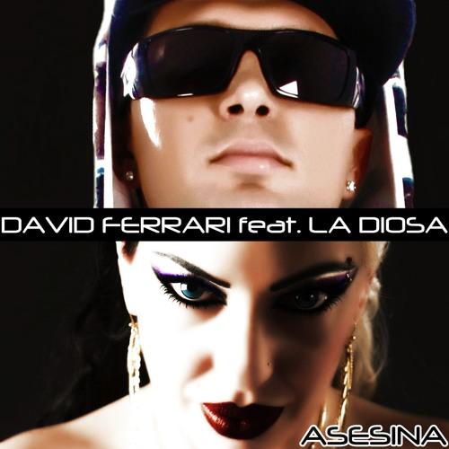 David Ferrari feat, La Diosa - Asesina