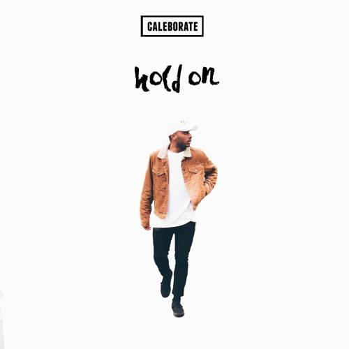 Hold On (Prod. by Kuya Beats & Cal-A)