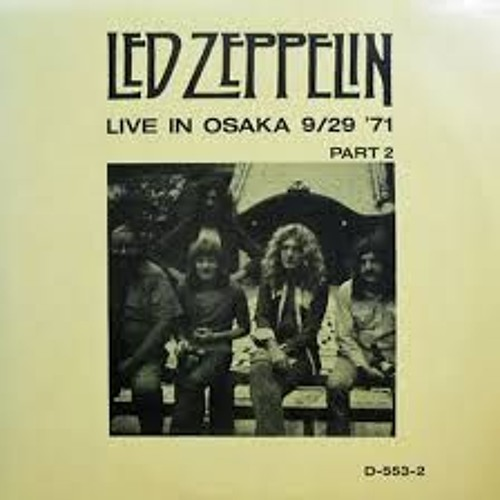 Led Zeppelin - Stairway To Heaven (Osaka, Japan 1971) by