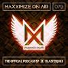 Maxximize On Air Mixed By Blasterjaxx Show 079