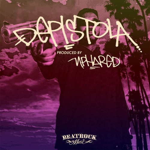 DePistola (produced by Nphared)