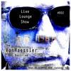 The VonHaessler Doctrine: Live Lounge Show #002