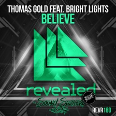 Thomas Gold Ft. Bright Lights - Believe (Sound Surgery Remix)[FREE DOWNLOAD ON ''BUY LINK'']