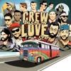 Crew Love - Smokers Delight ft. PillowTalk & Soul Clap