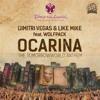 Dimitri vegas & Like mike - Ocarina (Dj BassJaxx Edit)