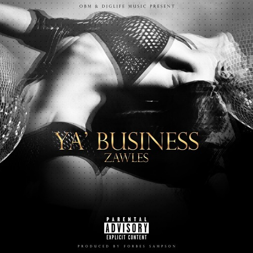Ya' Business (prod. by OBM)
