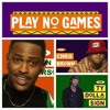 Play No Games - Big Sean (Blend Gods) Remix