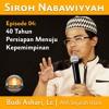 004. Budi Ashari, Lc - 40 Tahun Persiapan Menuju Kepemimpinan