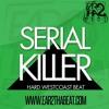 SERIAL KILLER (www.ear2thabeat.com)