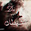 Dj-D.I.E - أغواني شيطان