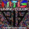 Mitis - Living Color (Melenium Remix)