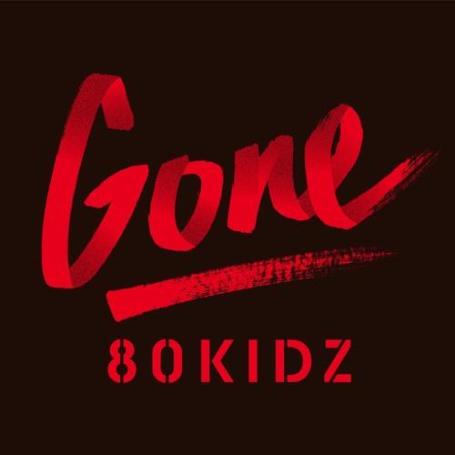 80KIDZ / Gone EP (previews)