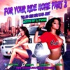 """Dj Pumba """"For Your Ride Home Part 2"""" *FREE D/L IN DESCRIPTION ;)"""