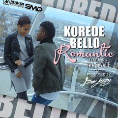 Korede Bello - Romantic ft. Tiwa Savage (Prod. Don Jazzy)