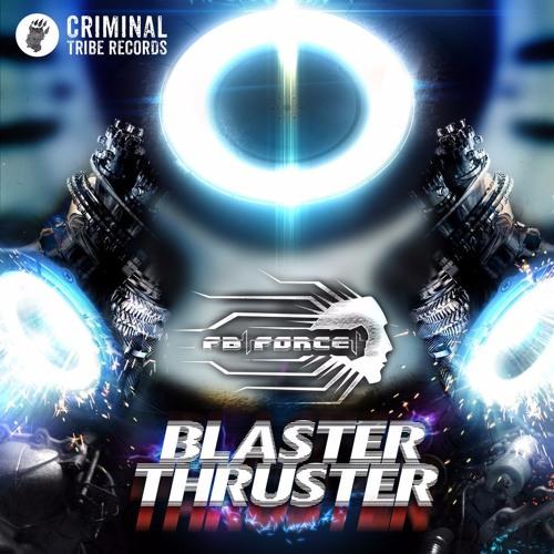 FB Force - Blaster Thruster EP [CTR014 23.11.15]