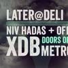 XDB @ Later @ Deli - Tel Aviv - 11.12.2015