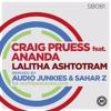 Craig Pruess Feat. Ananda - Lalitha Ashtotram (Audio Junkies & Sahar Z Remix)