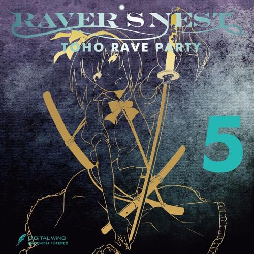 DWCD-0024「RAVER'S NEST 5 TOHO RAVE PARTY」XFD