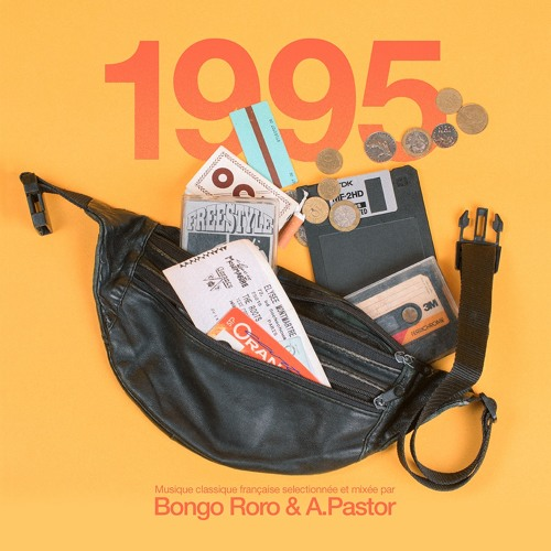 1995 (Selected & Mixed by A.Pastor & Bongo Roro)
