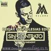 Sin Contrato - Maluma FT Fifth Harmony (DJ Fran Iglesias Edit) mp3