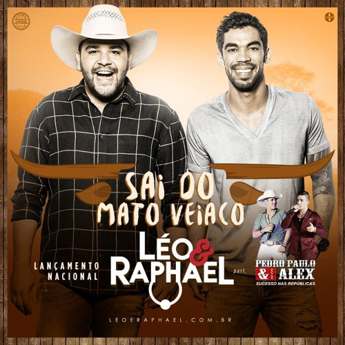 Sai do Mato Veiaco - Part. Pedro Paulo e Alex