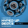 Download Hyped Up Beats Volume 2: house beat kits Mp3