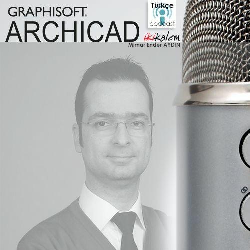 ArchiCAD Podcast - ArchiCAD'e yeni objeler eklemek