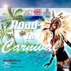 On the road to Carnival 2016